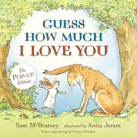 Guess How Much I Love You: Pop-Up by Sam McBratney