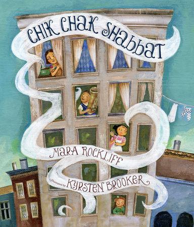 Chik Chak Shabbat by Mara Rockliff
