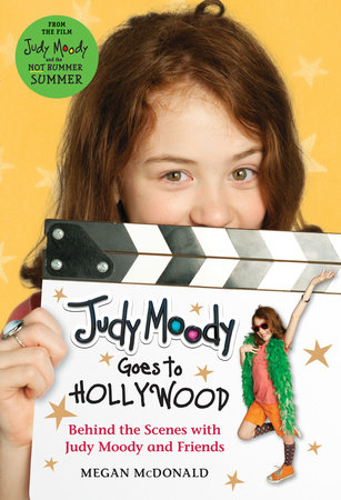 Judy Moody Goes to Hollywood (Judy Moody Movie tie-in) by Megan McDonald