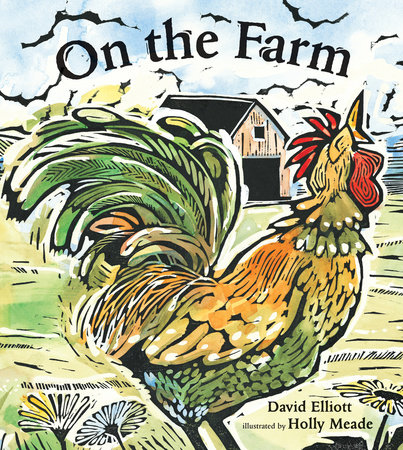 On the Farm by David Elliott