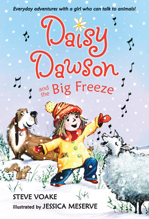 Daisy Dawson and the Big Freeze by Steve Voake