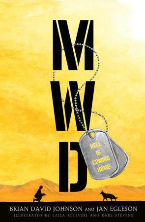 MWD by Brian David Johnson and Jan Egleson