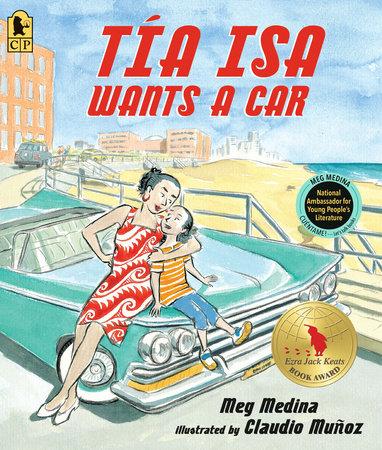 Tia Isa Wants a Car by Meg Medina