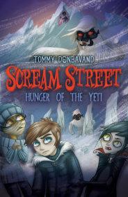 Scream Street: Hunger of the Yeti