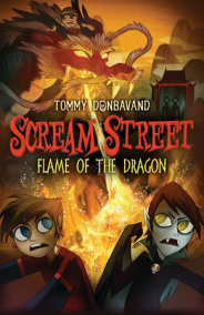 Scream Street: Flame of the Dragon