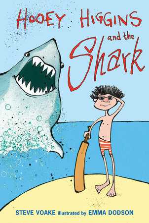 Hooey Higgins and the Shark by Steve Voake