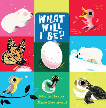 What Will I Be? by Nicola Davies