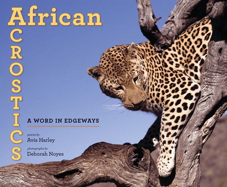 African Acrostics by Avis Harley