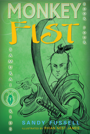 Samurai Kids #4: Monkey Fist by Sandy Fussell