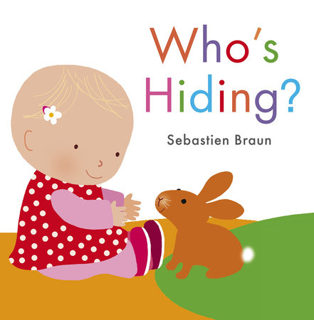 Who's Hiding? by Sebastien Braun