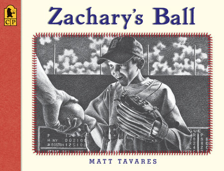 Zachary's Ball Anniversary Edition by Matt Tavares