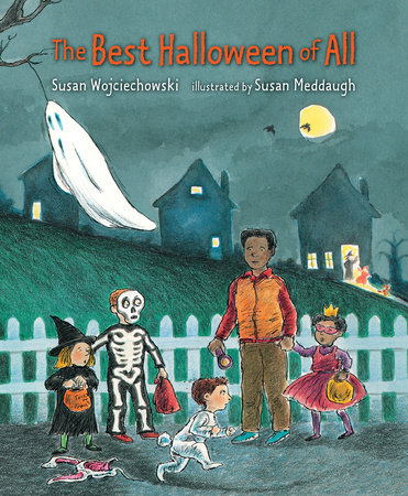 THE BEST HALLOWEEN OF ALL by Susan Wojciechowski