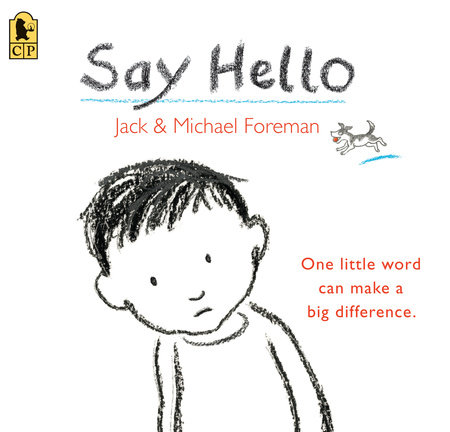 Say Hello by Jack Foreman