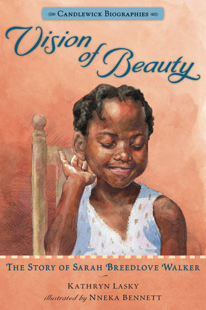 Vision of Beauty: Candlewick Biographies by Kathryn Lasky