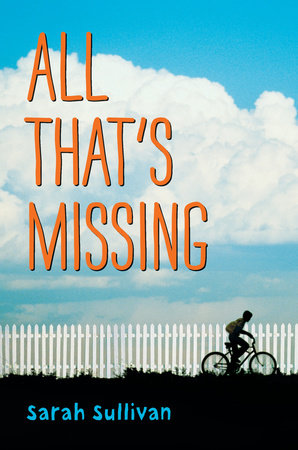 All That's Missing by Sarah Sullivan