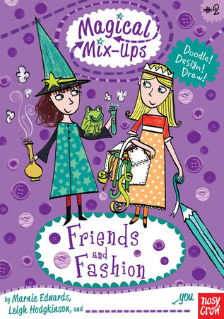 Magical Mix-Ups: Friends and Fashion by Marnie Edwards