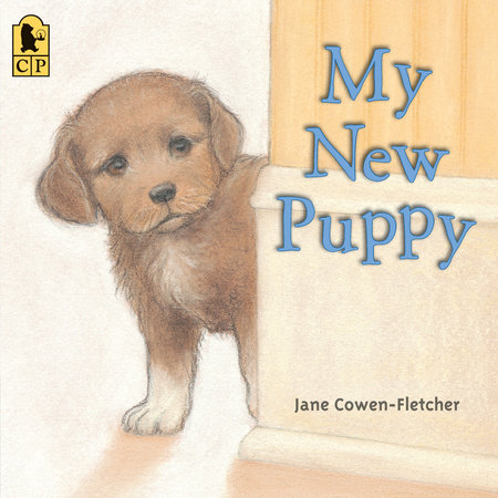 My New Puppy by Jane Cowen-Fletcher