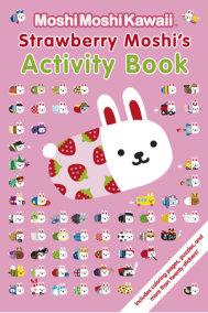 MoshiMoshiKawaii: Strawberry Moshi's Activity Book