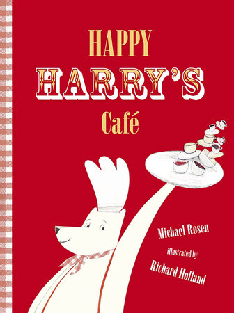 Happy Harry's Cafe by Michael Rosen