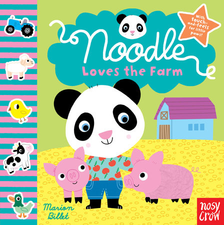 Noodle Loves the Farm by Nosy Crow