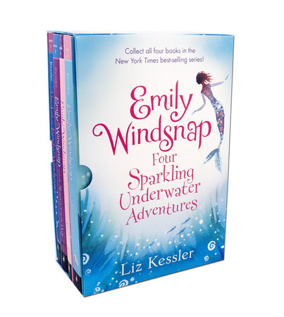 Emily Windsnap: Four Sparkling Underwater Adventures by Liz Kessler