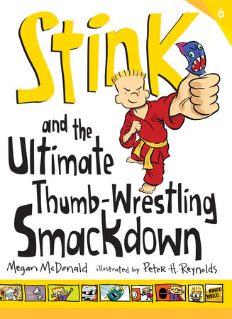 Stink: The Ultimate Thumb-Wrestling Smackdown by Megan McDonald