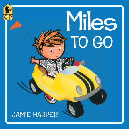 Miles to Go by Jamie Harper