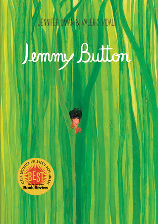 Jemmy Button by Jennifer Uman and Valerio Vidali