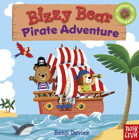 Bizzy Bear: Pirate Adventure by Nosy Crow