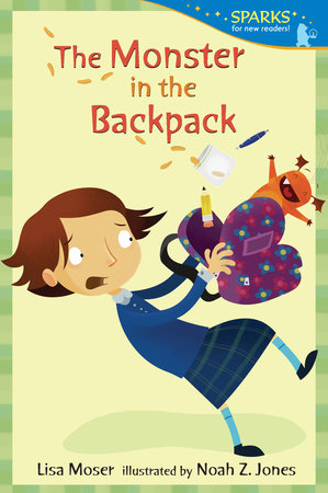 The Monster in the Backpack by Lisa Moser