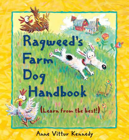 Ragweed's Farm Dog Handbook