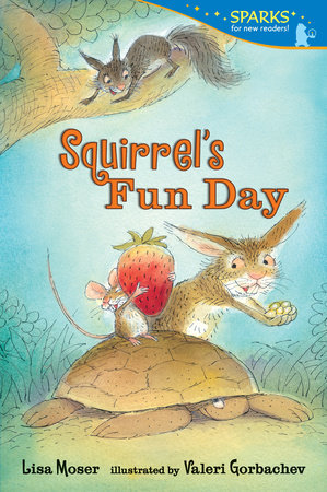 Squirrel's Fun Day by Lisa Moser