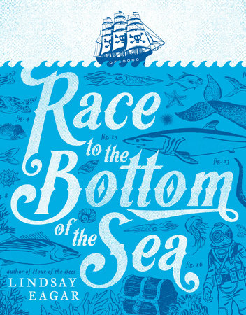 Race to the Bottom of the Sea by Lindsay Eagar