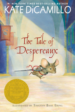 The Tale of Despereaux by Kate DiCamillo