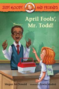 April Fools', Mr. Todd!