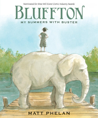 Bluffton by Matt Phelan