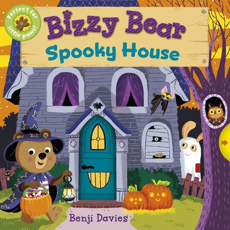 Bizzy Bear: Spooky House by Nosy Crow