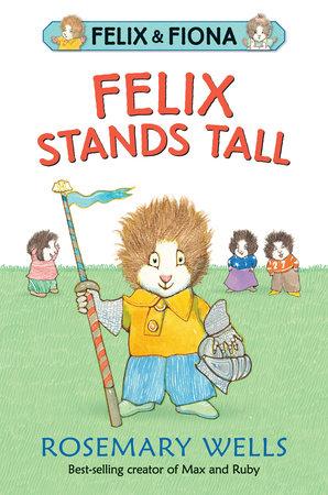 Felix Stands Tall