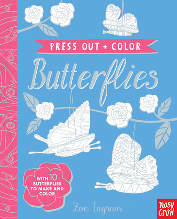 Press Out and Color: Butterflies
