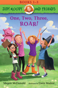 Judy Moody and Friends: One, Two, Three, ROAR!