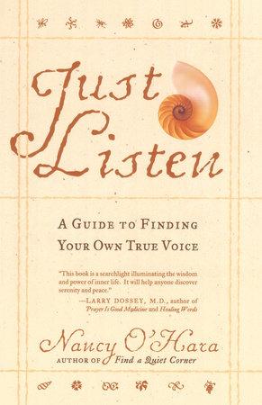 Just Listen by Nancy O'Hara