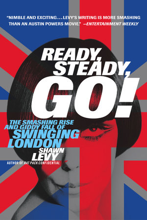 Ready, Steady, Go! by Shawn Levy