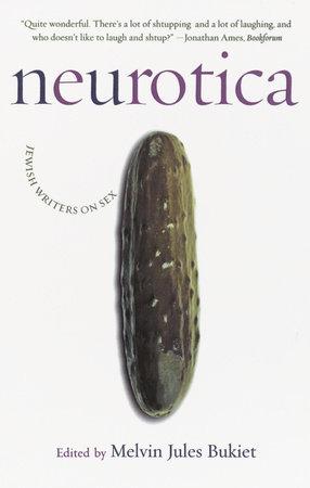 Neurotica by Melvin Jules Bukiet