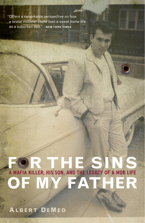 For the Sins of My Father by Albert DeMeo