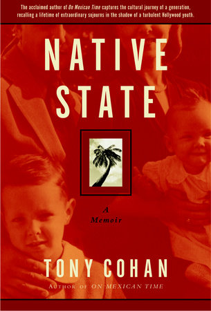 Native State by Tony Cohan