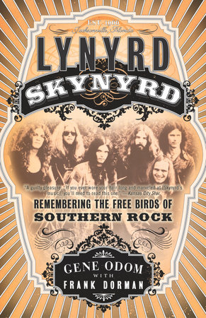Lynyrd Skynyrd by Gene Odom and Frank Dorman