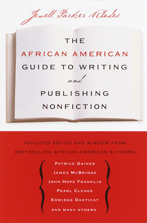 The African American Guide to Writing & Publishing Non Fiction by Jewell Parker Rhodes