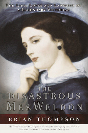 The Disastrous Mrs. Weldon by Brian Thompson