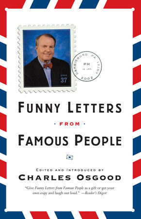 Funny Letters from Famous People by Charles Osgood