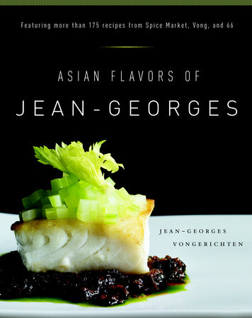 Asian Flavors of Jean-Georges by Jean-Georges Vongerichten